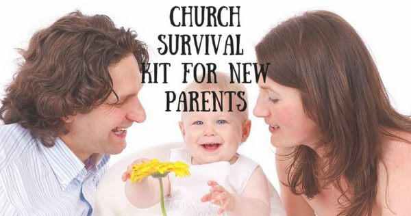 Church survival kit for new parents…